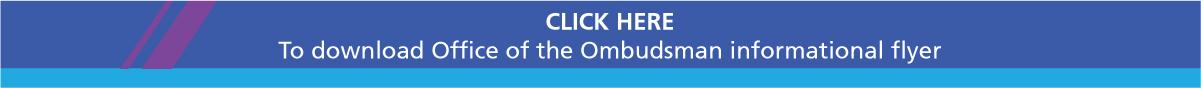 To download Office of the Ombudsman informational flyer